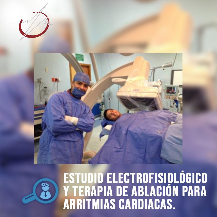 ESTUDIO ELECTROFISIOLÓGICO Y TERAPIA DE ABLACIÓN PARA ARRITMIAS CARDÍACAS